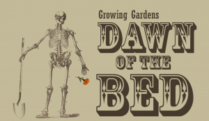 Growing Gardens - Dawn of the Bed